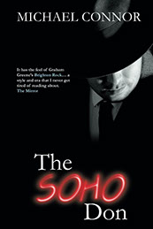 Black and white cover - man in trilby hat emberging from the dark with head bowed, face obscured by brim.  SOHO shown in red neon.